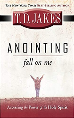 """Year 2, Book 10:  """"Anointing Fall on Me: Accessing the Power of the Holy Spirit"""""""