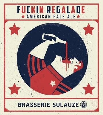 BRASSERIE DE SULAUZE - FUCKING REGALADE 33 cl BBA