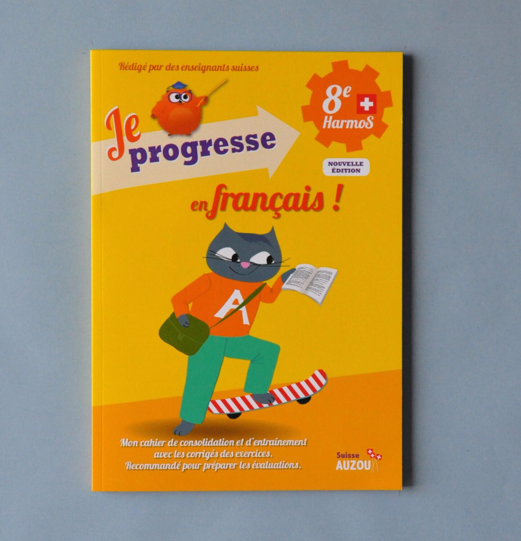 Je progresse en français - 8e harmos