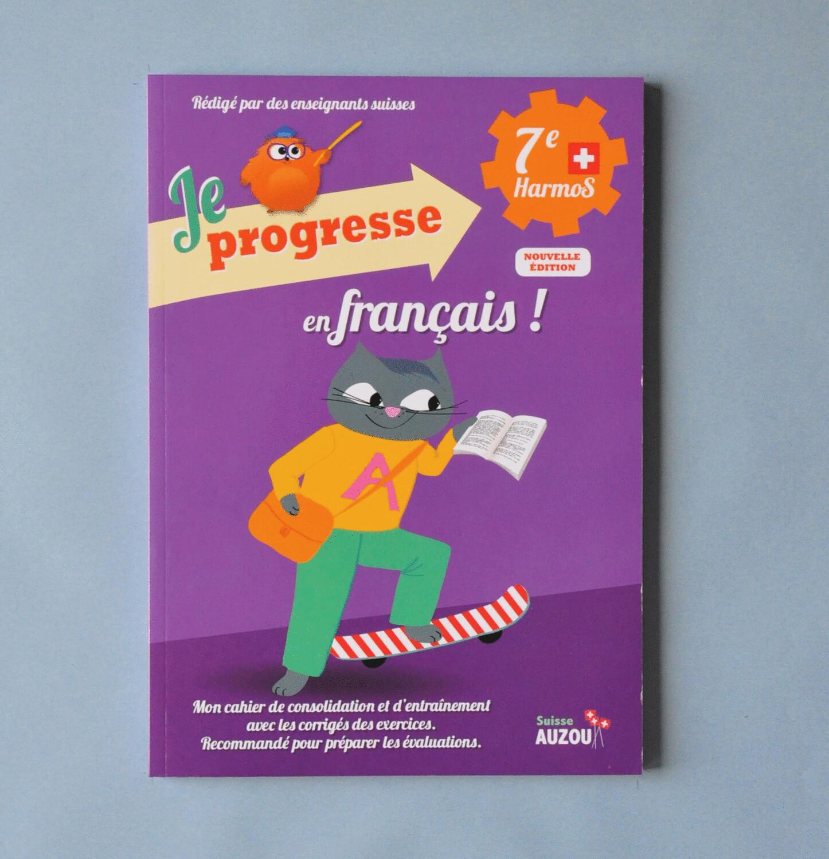 Je progresse en français - 7e Harmos