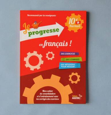 Je progresse en français - 10e Harmos