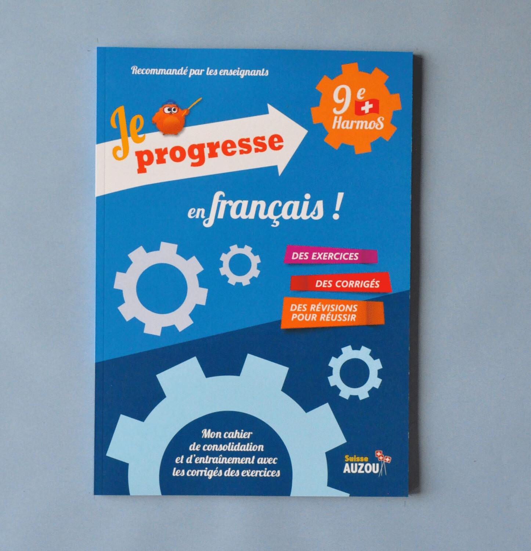 Je progresse en français - 9e Harmos