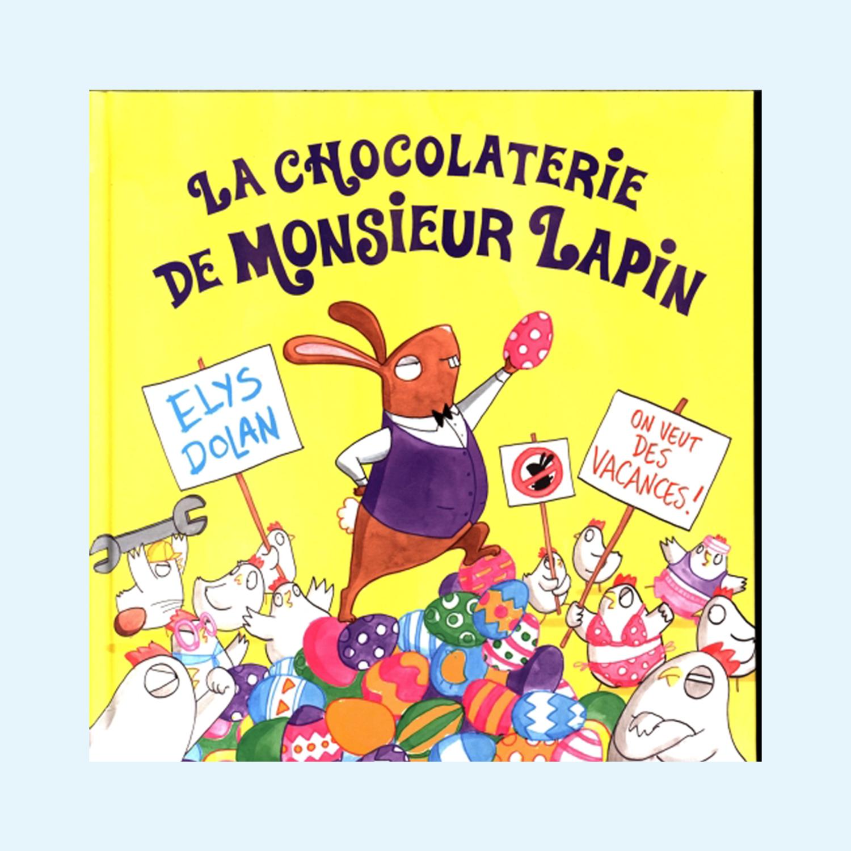 La chocolaterie de monsieur lapin