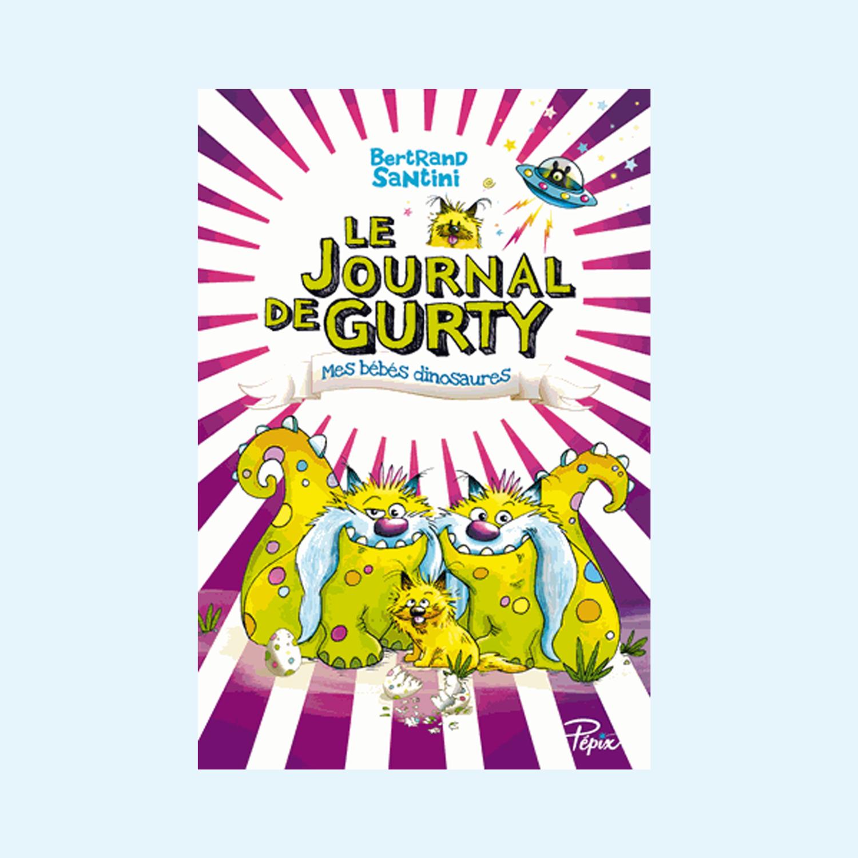Le Journal de Gurty - Mes bébés dinosaures
