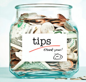 Tips / Gratuity