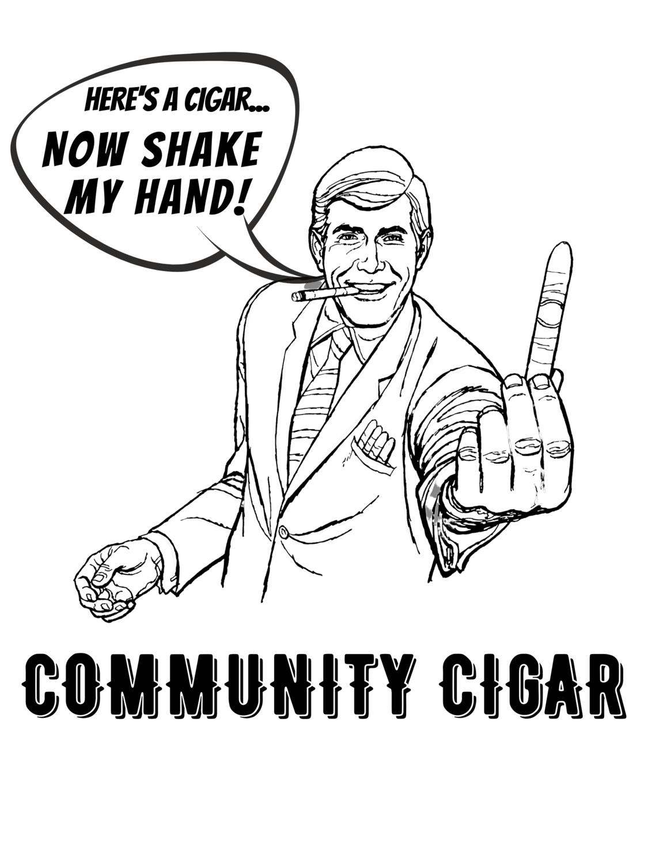 Community Cigar Shake My Hand T-Shirt