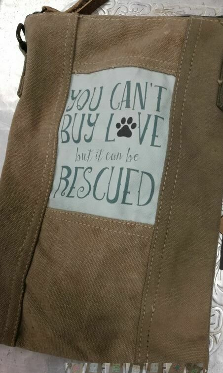 'you can't buy love, but it can be rescued'  Army Tent Cross body