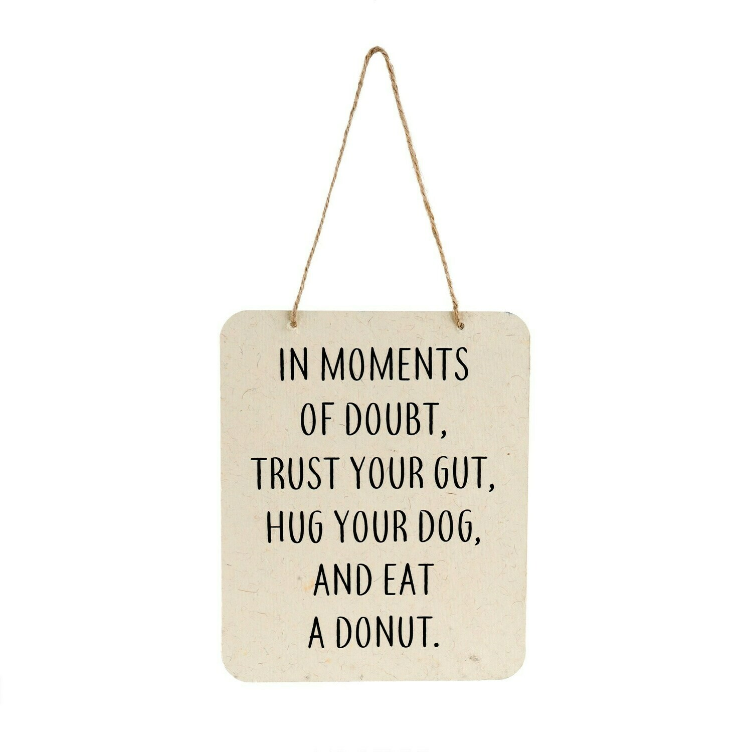 Moments of Doubt Sign