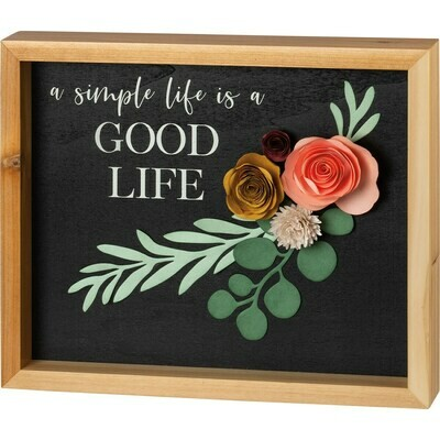 A Simple Life is a Good Life Inset Box Sign