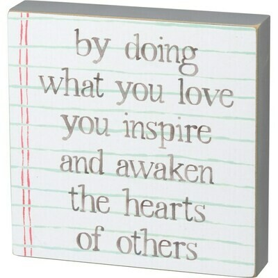 Awaken the Hearts of Others Block Sign