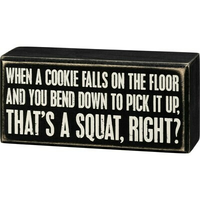 That's A Squat Right Box Sign