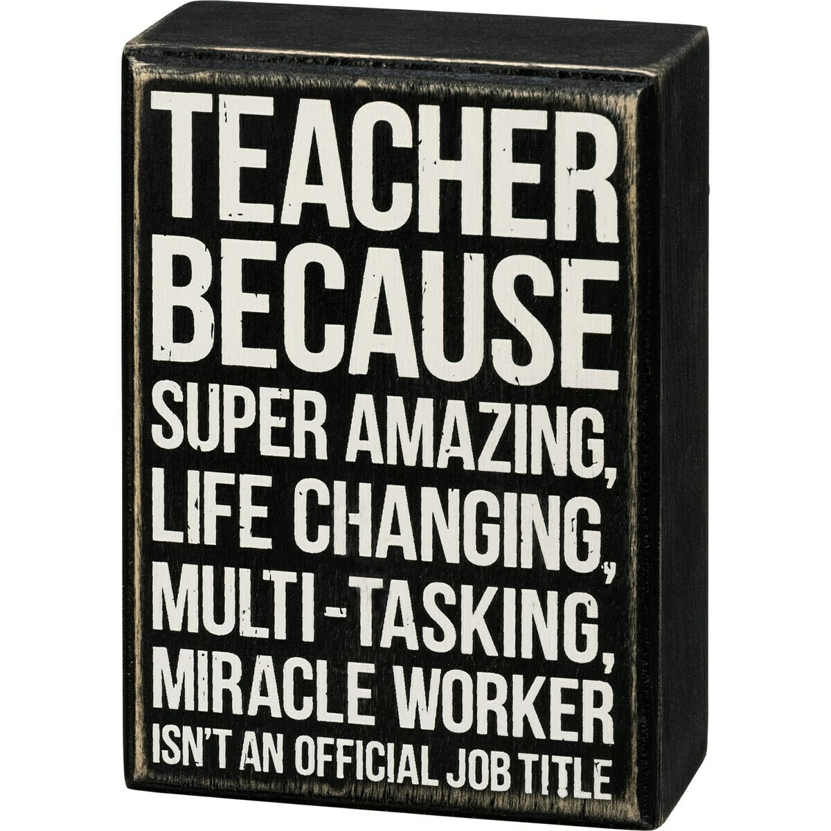 Teacher Box Sign