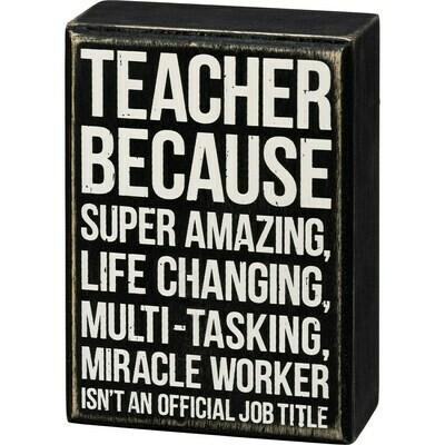 Teacher Box Sign