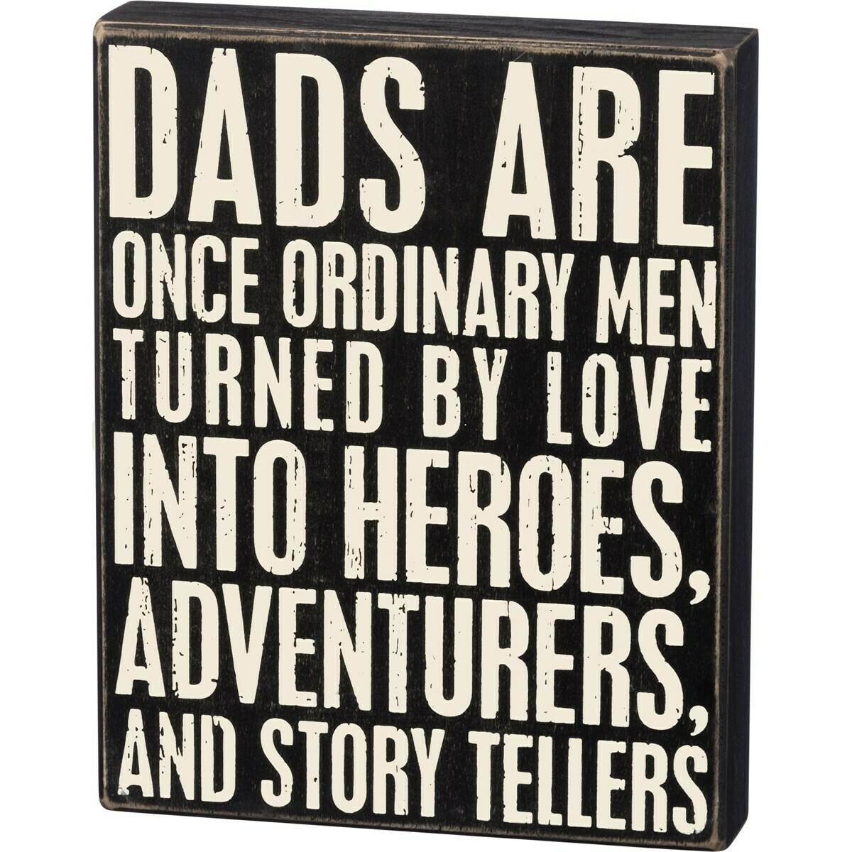 Dads are Heros Box Sign