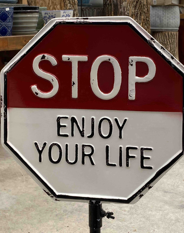 Stop/Enjoy your Life Sign - Metal