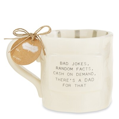 Funny Dad Mug - For that