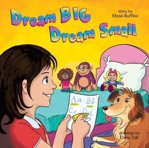 Dream Big, Dream Small Book