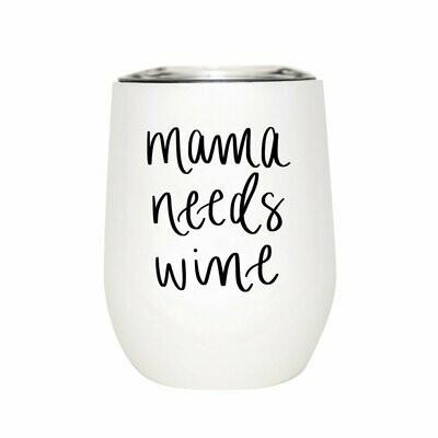 SWD Mama Needs Wine Tumbler