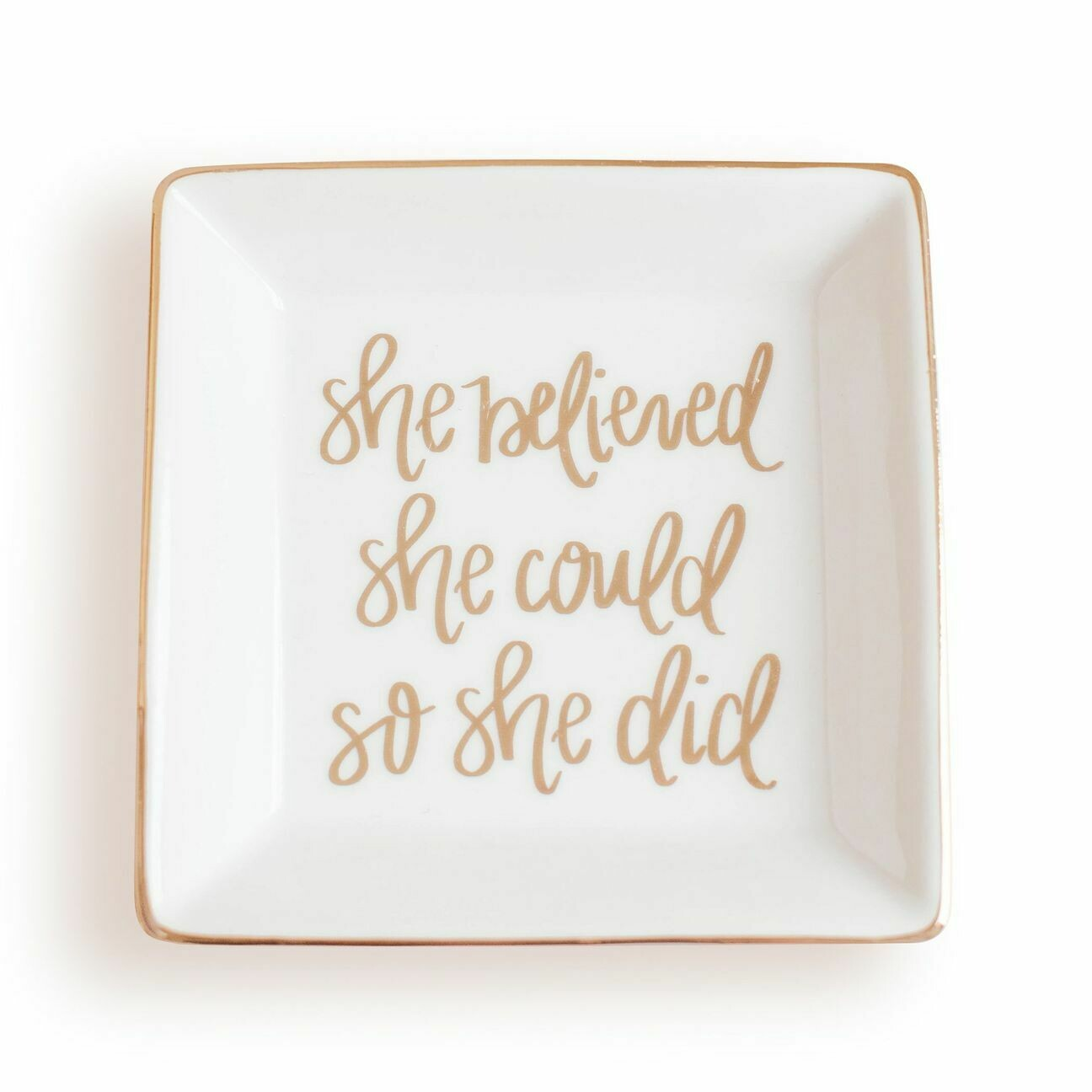 SWD She Believed Jewelry Dish