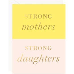 Strong Mothers Card