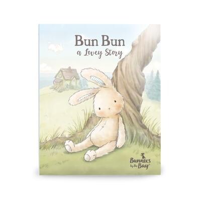 Bunnies by Bay Bun Bun A Lovey Story Book