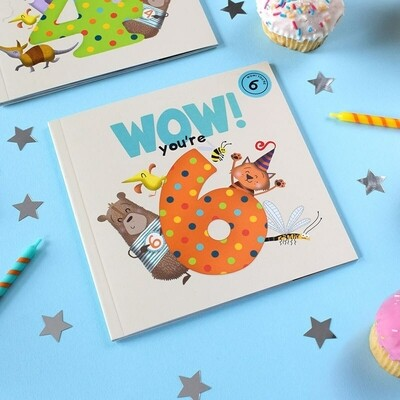 WOW! You're 6 - Birthday Card/Book