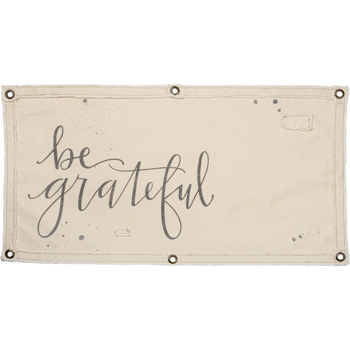 Wall Banner - Be Grateful