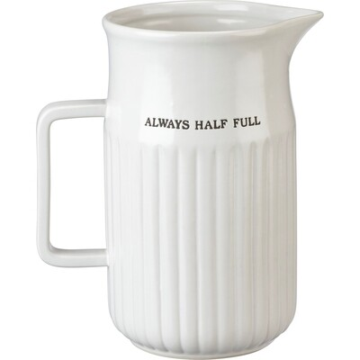 Pitcher - Always Half Full