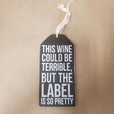 Wine Tag - This Wine Could Be Terrible