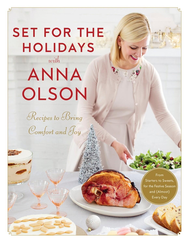 Anna Olson | Set for the Holidays with Anna Olson Cookbook