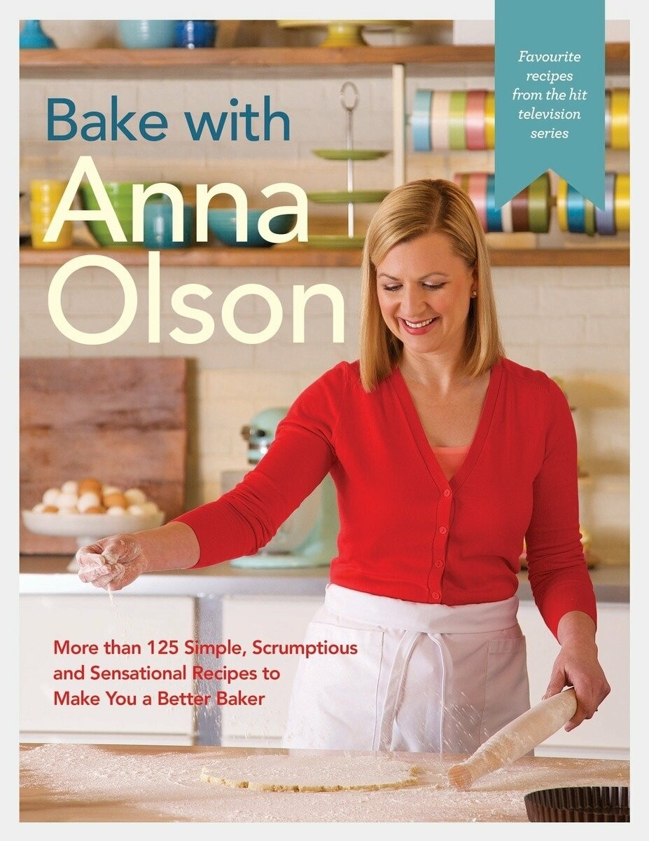 Anna Olson | Bake with Anna Olson Cookbook