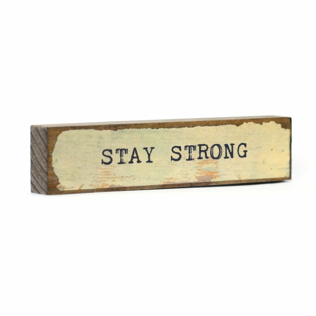 Cedar Mountain Timber Bits - Stay Strong