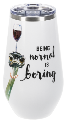Stemless Wine Tumbler - Being Normal is Boring