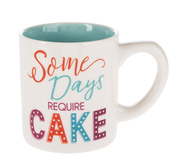 GANZ Cake Mug - Some Days Require Cake