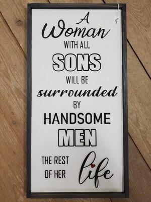 Woman with all Sons Sign
