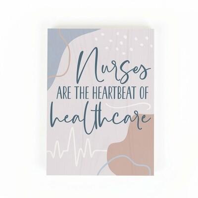 "Word Block Sign - ""Nurses are the Heartbeat"""