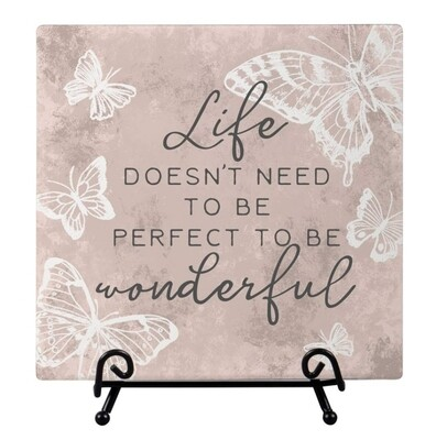 Carson Plaque With Easel - Life Doesn't Need To Be Perfect