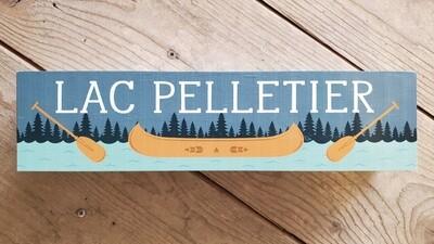 """Lac Pelletier"" Wood Block Sign"