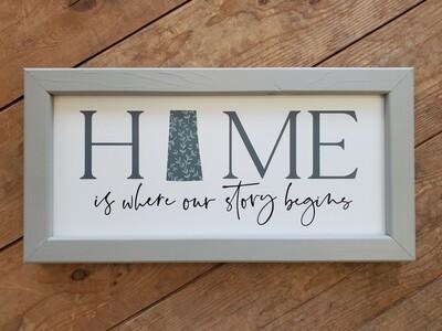 """HOME Is Where Our Story Begins"" Saskatchewan Wood Framed Sign"