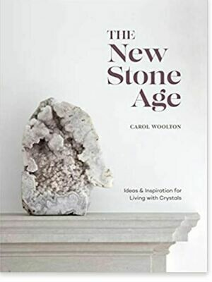 The New Stone Age Ideas & Inspirations for Living with Crystals