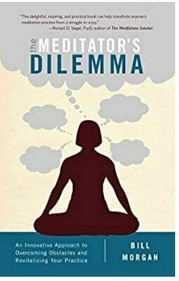 The Meditators Dilemma