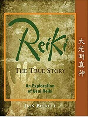 Reiki The True Story