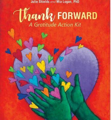 Thank Forward: A Gratitude Action Kit