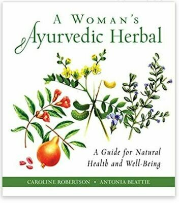 A Woman's Ayurvedic Herbal Guide for Natural Health and Well-Being