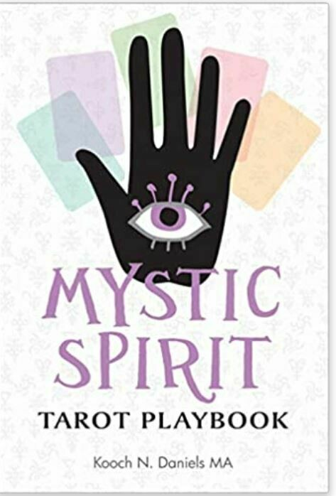 Mystic Spirit Tarot Playbook: The 22 Major Arcana & Development of Your Third Eye