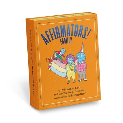 Affirmators! Family Deck: 50 Affirmation Cards on Kin of All Kinds