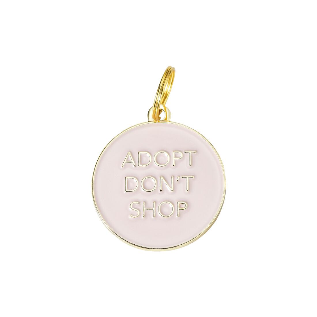 Adopt Don't Shop ( Pink ) Tag