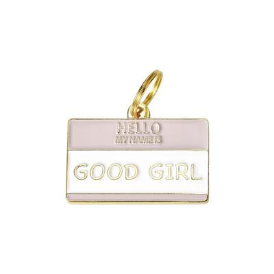 Hello My Name Is Good Girl Tag
