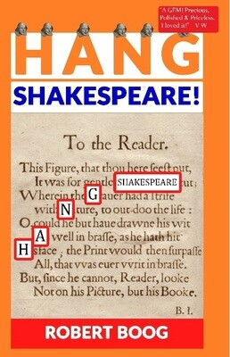 Hang Shakespeare! But Not Devere - a true story mystery