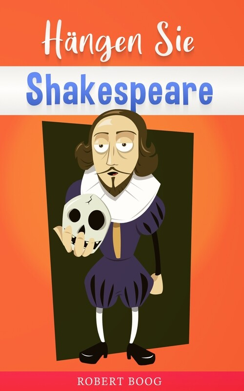 Hangen Sie Shakespeare!